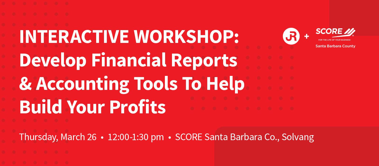 3.26.20 -- Interactive Accounting Workshop -- SCORE Santa Barbara Co. Solvang