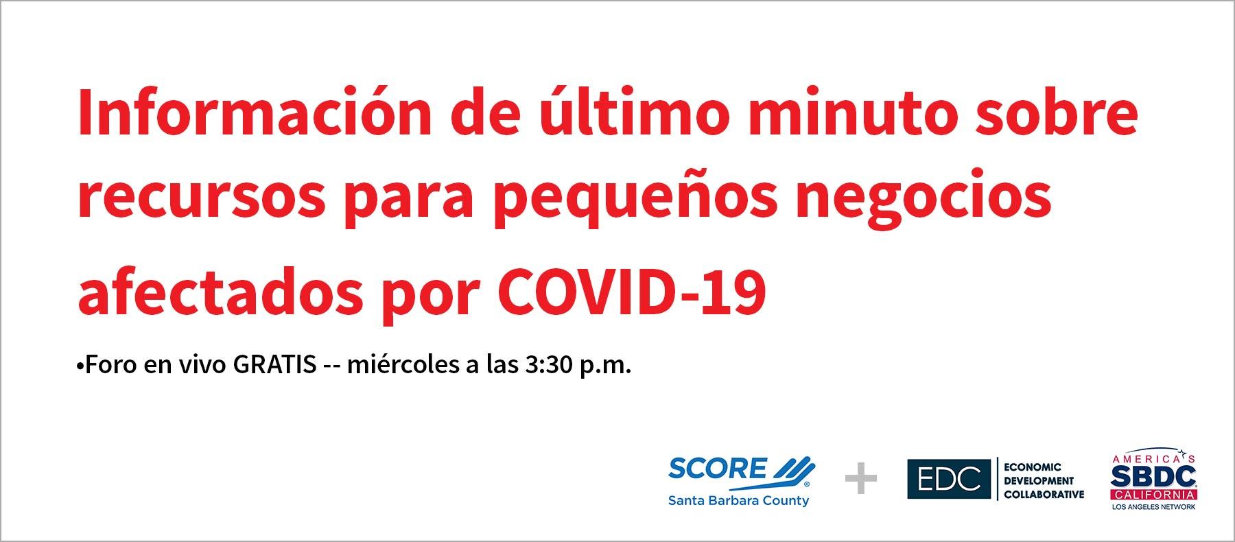 6-24 -- COVID-19 recursos para pequenos negocios FORO EN VIVO