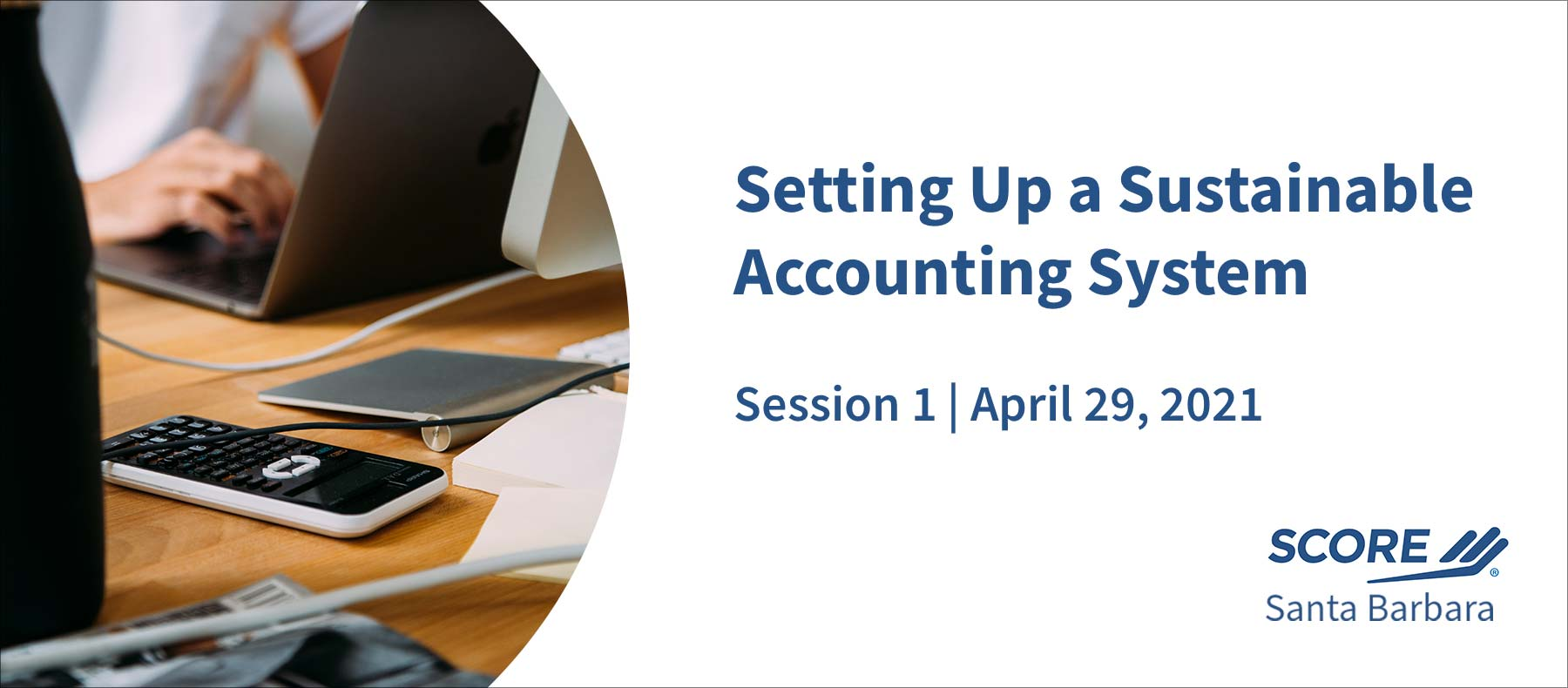 SCORE setting up accounting system session 1