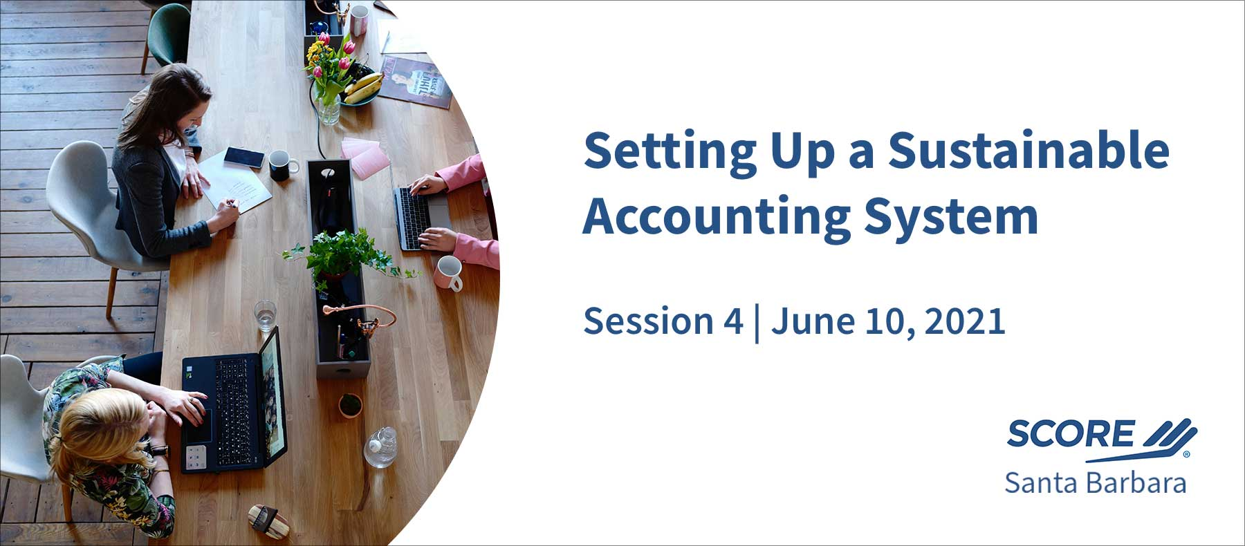 SCORE setting up accounting system session 4